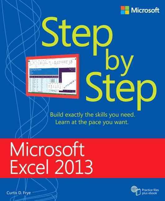 Microsoft Excel 2013 Step by Step By Frye, Curtis